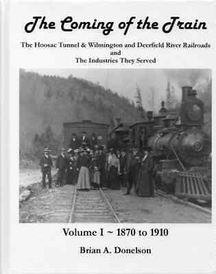 The Coming of the Train, Volume 1 and 2