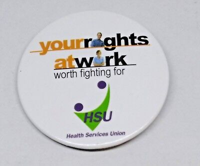Your Rights At Work Worth Fighting For Political Campaign Tin / Badge / Pin
