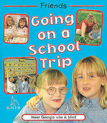 Going on a School Trip: Georgia is Blind (Friends), Church, D., Hardcover, Very