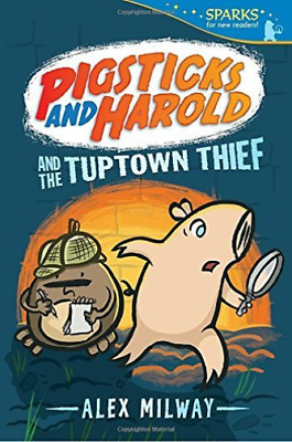 Milway Alex-Pigsticks And Harold And The Tuptown Thief (US IMPORT) BOOK NEW