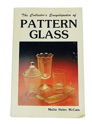 The Collector's Encyclopedia of Pattern Glass 1982 PB Mollie Helen McCain