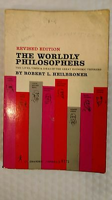 THE WORLDLY PHILOSOPHERS - The lives, Times, and Ideas of the Great Economic Thi