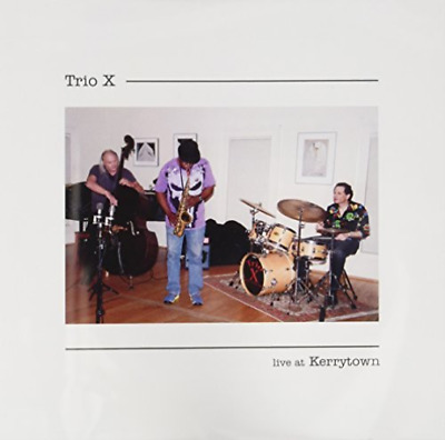 Trio X-Live At Kerrytown (US IMPORT) CD NEW