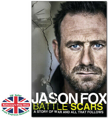 BATTLE SCARS - Jason Fox HARDCOVER *BRAND NEW*