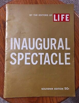 1961 LIFE MAGAZINE INAUGURAL SPECTACLE - JFK Souvenir Edition