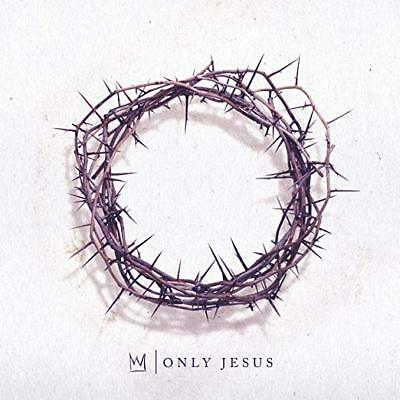 Casting Crowns Cd - Only Jesus (2018) - New Unopened - Christian