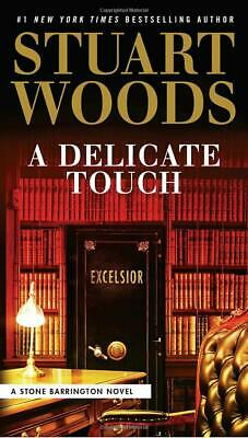 A Delicate Touch(A Stone Barrington Novel)Hardcover 2018 by Stuart Woods Dec 31