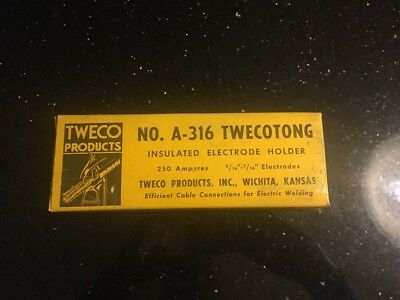 Tweco Twecotong Electrode Holder Model A-316  250 Amp