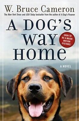 A Dogs Way Home Book by W. Bruce Cameron Dog's Paperback NEW