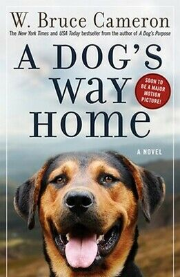 A Dogs Way Home by W. Bruce Cameron Dog's Paperback Book NEW