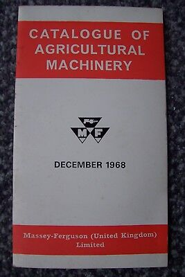 Massey Ferguson Catalogue Of Agricultural Machinery 1968.