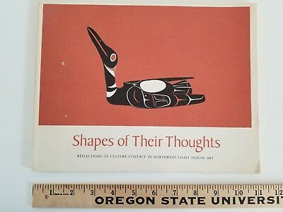 SHAPES OF THEIR THOUGHTS Pacific Northwest Coast American Indian Art -Paperback