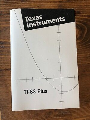 Texas Instruments  TI-83 Plus Graphing Calculator Guidebook Manual 1999