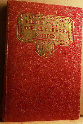 1934 Burkes Complete COCKTAIL & DRINKING RECIPES Food Bits BARWARE Rum Whiskey