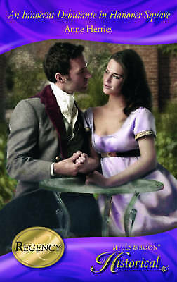 Herries, Anne, An Innocent Debutante in Hanover Square (Mills & Boon Historical)
