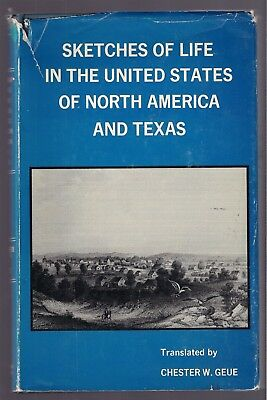 LIFE in the US of NORTH AMERICA & TEXAS, 1st English Ed. of 1844 German Classic