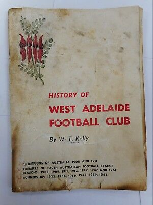 History Of The West Adelaide Football Club Book .. Sanfl