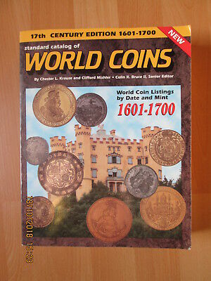 STANDARD CATALOG OF WORLD COINS 17th Century Edition 1601-1700