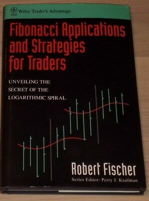Fibonacci Applications and Strategies for Traders   Robert Fischer