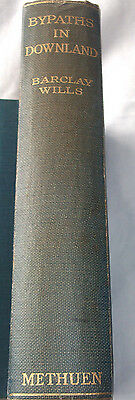 Bypaths in Downland by Barclay Wills 1927 1st edition