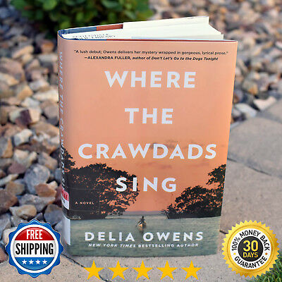 Where the Crawdads Sing by Delia Owens 2018-Hardcover, Free Shipping
