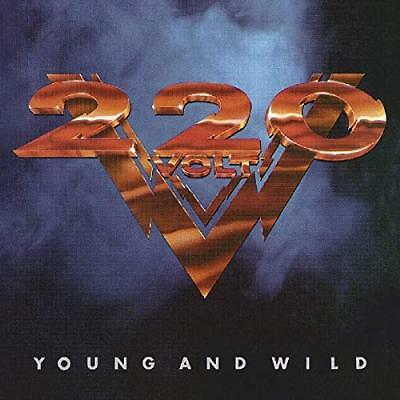 220 Volt-Young and Wild (1CD) (Importación USA) CD NUEVO