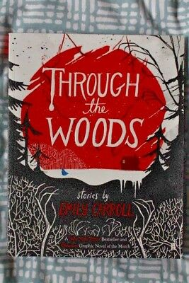 THROUGH THE WOODS Emily Carroll 978-0571288656