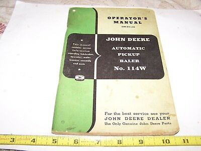 Old JOHN DEERE 114W Hay Baler Owners Manual Farm Tractor Steam Hit Miss WOW