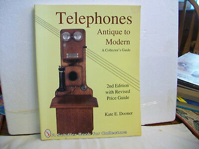 1992 Telephones Antique To Modern Price Guide by Kate Dooner