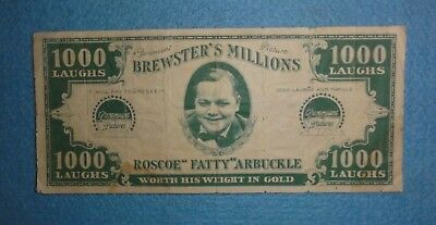 """1921 Fatty Arbuckle Comedy Silent Film """"Brewster's Millions"""" Advertising Note."""