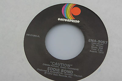 Eddie Bond : Caution / Is My Woman Just Another Traitor [VG Copy]