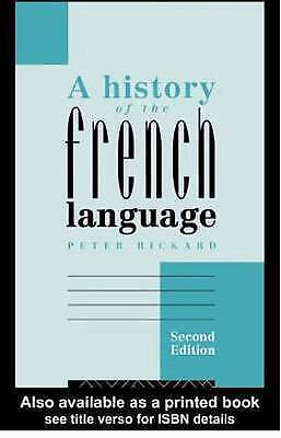 A History of the French Language by Peter Rickard (Paperback, 1989)
