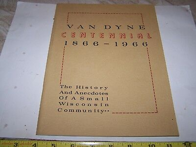 Old 1966 VAN DYNE WI Wisconsin Centennial History Book General Store Tavern NICE