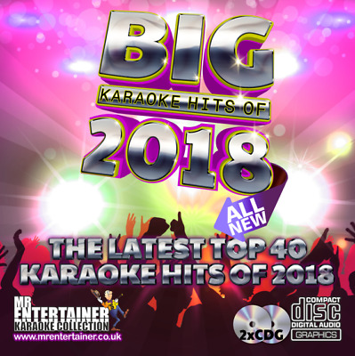 Mr Entertainer BIG Karaoke Chart Hits of 2018 ALL NEW Double CD+G/CDG Disc Set.
