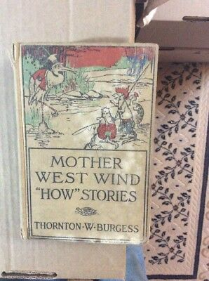 "--MOTHER WEST WIND ""HOW"" STORIES--by Thornton W Burgess--1919--Hardcover--1085"