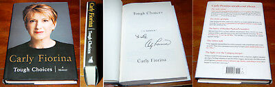 Carly Fiorina 2016 Presidential Candidate Tough Choices Signed book