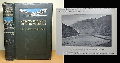 1911 Across the Roof of the World ILLUSTRATED Travel Book Map PHOTOS Antique