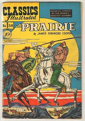 Classics Illustrated #58 (Orig) HRN 60 (VG) (1949, Gilberton) The Prairie!