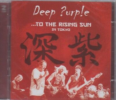 Deep Purple, ... To The Rising Sun In Tokyo, 2 Cd, Sealed