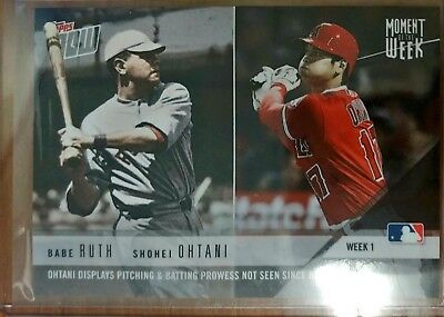 SHOHEI OHTANI BABE RUTH 2018 Topps Now Moment of The Week MOW-1 RC Rookie Card