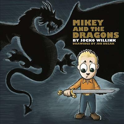 Mikey and the Dragons Hardcover by Jocko Willink