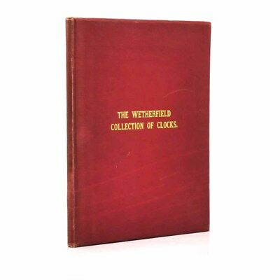 The Wetherfield Collection of Clocks, 1928 W. E. Hurcomb, Good+