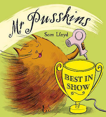 Mr.Pusskins Best in Show by Sam Lloyd (Paperback, 2009)-9781846465252-F027