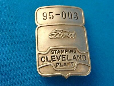 Vintage Ford Employee Badge Cleveland Stamping Plant  95-003 Identification Old