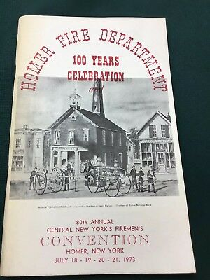 Homer, New York Fire Department 100 Years Pamphlet 1973