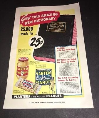 Vintage Planters Peanuts & Webster's Dictionary Advertising Reprinted From 1947