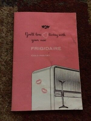 Vintage Frigidaire Food Pantry Refrigerator Owners Manual 1955 Excellent Cond