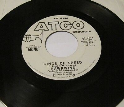 Hawkwind 45 KINGS OF SPEED mono / stereo 45 ATCO 7017 Psych Hard Rock VG++ 1975