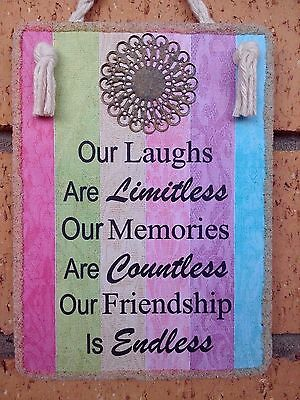 """Hand Made Plaque """" OUR LAUGHS ARE LIMITLESS """"  Inspirational Friendship Gift"""