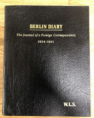 EASTON PRESS Berlin Diary The Journal of a Foreign Correspondent William Shirer